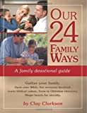 Our 24 Family Ways, Clay Clarkson, 1888692154