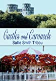 img - for Castles and Carousels book / textbook / text book