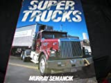 Supertrucks, Murray Semancik, 0792452739
