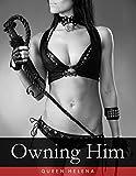Owning Him (Femdom, BDSM, Bondage, Male Submission)