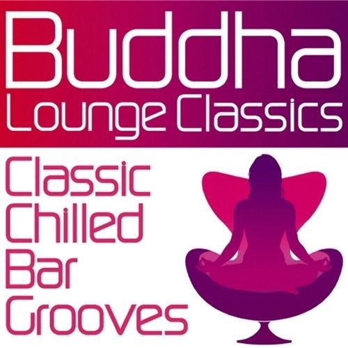 Buddha Lounge Classics - Class...