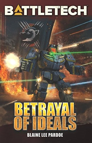 BattleTech: Betrayal of Ideals