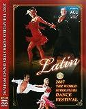 2007 The World Super Stars Dance Festival Latin Dance DVD