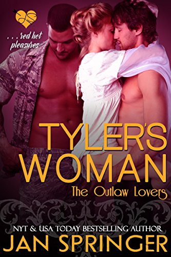 Book: Tyler's Woman (Outlaw Lovers, Book Four) by Jan Springer