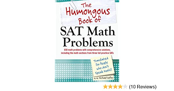 Amazon the humongous book of sat math problems ebook w amazon the humongous book of sat math problems ebook w michael kelley kindle store fandeluxe Image collections