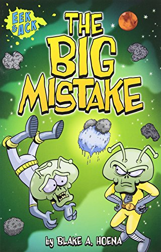 The Big Mistake (Eek and Ack Early Chapter Books)