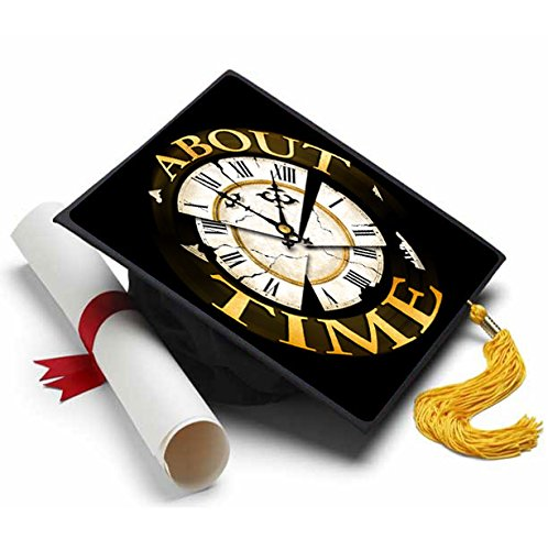 About Time Grad Cap Tassel Topper - Decorated Grad Caps - Finally - Quotes for Grad -