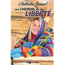 Les chemins de ma liberté (Biographie)
