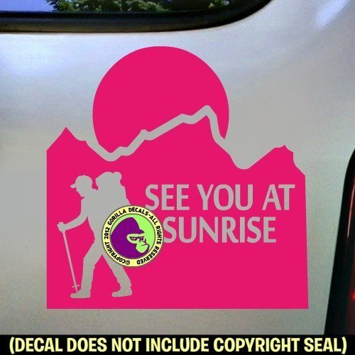 SEE YOU AT SUNRISE Hiking Vinyl Decal Sticker B