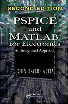 ??PDF?? PSPICE And MATLAB For Electronics: An Integrated Approach, Second Edition (VLSI Circuits). bring process ENTER Africa state actual volver