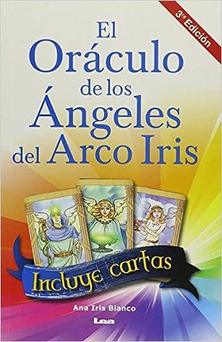 El oráculo de los ángeles del arco iris (Spanish Edition ...