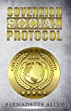 Sovereign Social Protocol: Life and Death In The Council