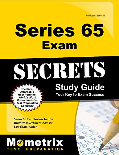 Series 65 Exam Secrets Study Guide: Series 65 Test Review for the Uniform Investment Adviser Law Examination by Series 65 Exam Secrets Test Prep