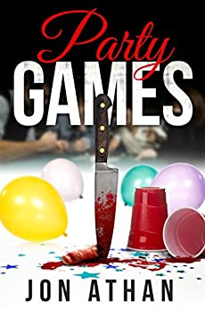 Party Games by [Athan, Jon]