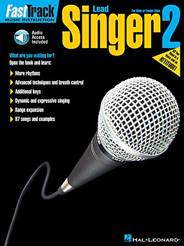 FastTrack Lead Singer Method - Book 2: for Male or Female Voice ()