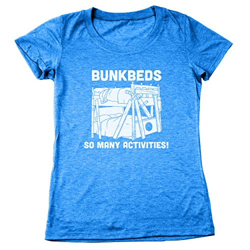 Funny Threads Outlet Bunkbeds So Many Activities Women's Relaxed Fit Tri-Blend T-Shirt Heather Royal X-Large (Bunk Tri)