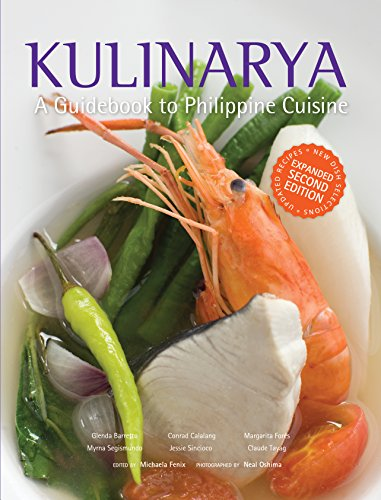 Kulinarya, A Guidebook to Philippine Cuisine by Glenda R. Barretto  et al.