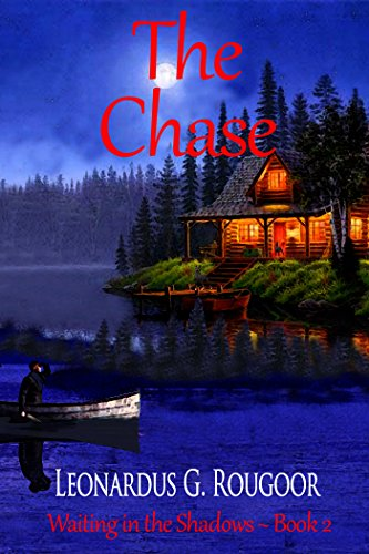 The Chase by [Rougoor, Leonardus G.]