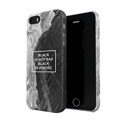 Black Is Not Sad, It's Poetic Hard Plastic Phone Case For iPhone 5 & iPhone 5s & iPhone SE