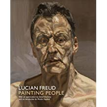 Lucian Freud: Painting People. Introduction by Martin Gayford