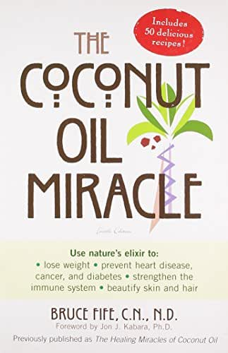 The Coconut Oil Miracle