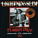 It's Mighty Crazy! All the Early Excello Recordings and More