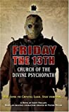 Friday The 13th #1: Church of The Divine Psychopath by Scott Phillips (2005-08-09)