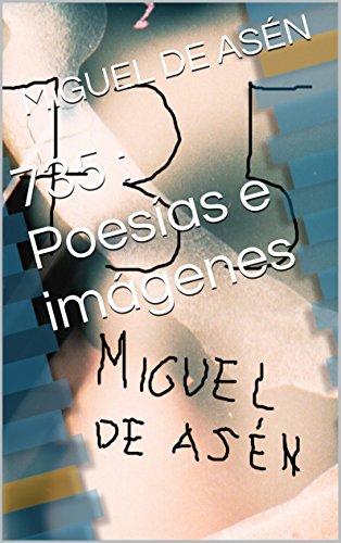 Descargar Libro 735 : Poesías E Imágenes Miguel De AsÉn