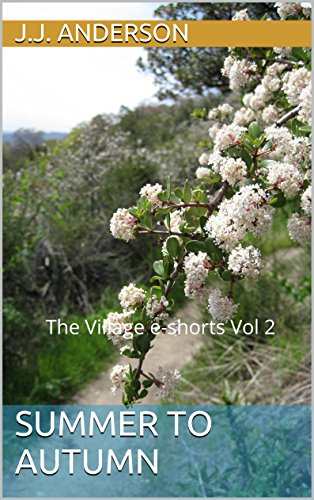 Book cover image for Summer to Autumn: The Village e-shorts Vol 2 (The Village; A Year in Twelve Tales)