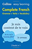 Complete French Grammar Verbs Vocabulary: 3 Books in 1 (Collins Easy Learning)