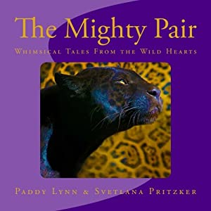 The Mighty Pair: Whimsical Tales From the Wild Hearts (Volume 15)