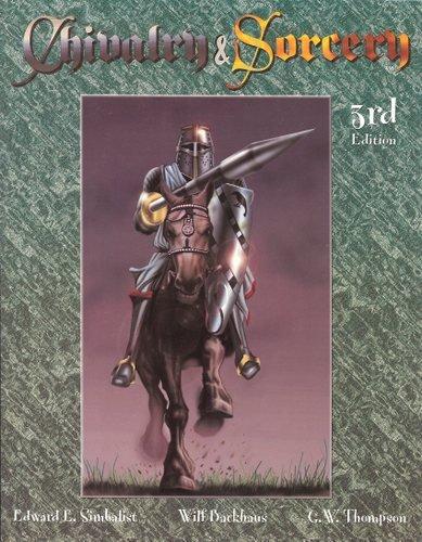 Chivalry & Sorcery 3RD Edition, Edward E. Simbalist