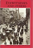 Eyewitnesses and Others : Readings in American History, Holt, 0030473381