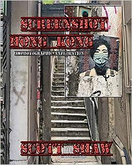 094375a4efd Buy Screenshot Hong Kong  A Photographic Exploration Book Online at ...