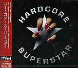 Hardcore Superstar by Hardcore Superstar (2006-06-22)