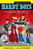 A Rockin' Mystery, Franklin W. Dixon, 1442416718