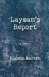 Layman's Report, Eugene  Marten, 193860427X