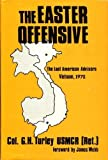 The Easter Offensive, G. H. Turley, 089141231X