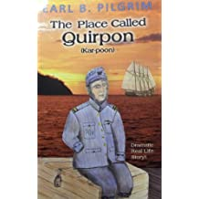 The Place Called Quirpon (Kar-Poon)