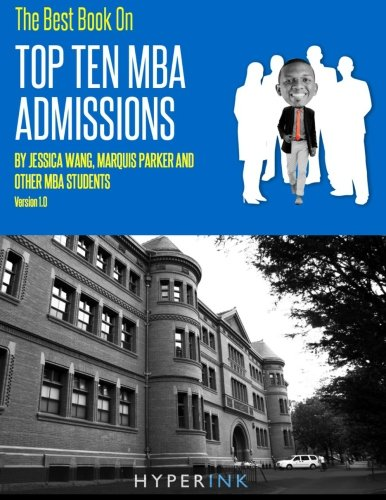 The Best Book On Top Ten MBA Admissions