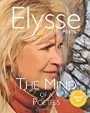 The Mind of a Poetess, Elysse Poetis, 0978230205