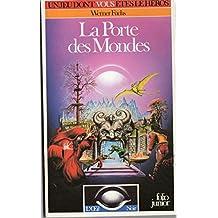 LA PORTE DES MONDES (L'OEIL NOIR 11)