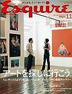 Esquire (エスクァイア) 日本版 2001年 11月号 田辺ヒロシとブルックリンへ。アートを探しに行こう。トム・サックス&マリオ・ソレンティと歩くチェルシーの最高ギャラリー [雑誌] (Esquire (エスクァイア))