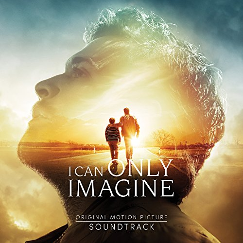 i can only imagine original movie soundtrack by brent