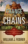 Change to Chains-The 6,000 Year Quest...