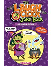 It's Laugh O'Clock Joke Book - Halloween Edition: For Boys and Girls: Ages 6, 7, 8, 9, 10, 11, and 12 Years Old - Trick-or-Treat Gift for Kids and Family
