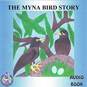 The Myna Bird Story Audiobook