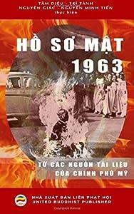 Ho So Mat 1963: Tu cac nguon tai lieu cua Chinh phu My (Vietnamese Edition)