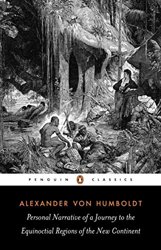 Personal Narrative of a Journey to the Equinoctial Regions of the New Continent: Abridged Edition (Penguin Classics)