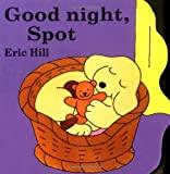 img - for Good Night, Spot book / textbook / text book